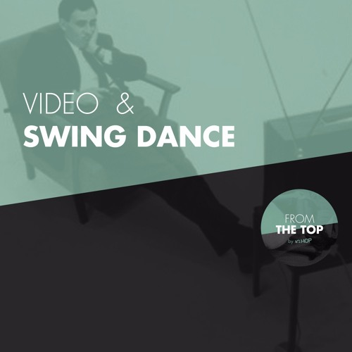Video and swing dance