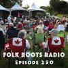 Episode 250 - Kingsville Folk Music Festival Line-up
