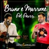 Pot Pourri • Bruno e Marrone