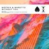 Mistrix & Maretto - Without You