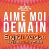 The Shin Sekkaï - Aime Moi Demain - English Version