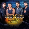 Dilbar Mere (Remix)Ft. Sanam - Dj MD & DJ Koushik mp3