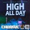CHRONIC SOUND - HIGH ALL DAY Best of Reggae & Dancehall Mixtape 2016