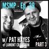 MSMP 29: Pat Hayes of Lamont Cranston (Part 3)