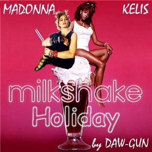 Milkshake Holiday (Kelis vs. Madonna) audio at sowndhaus.com