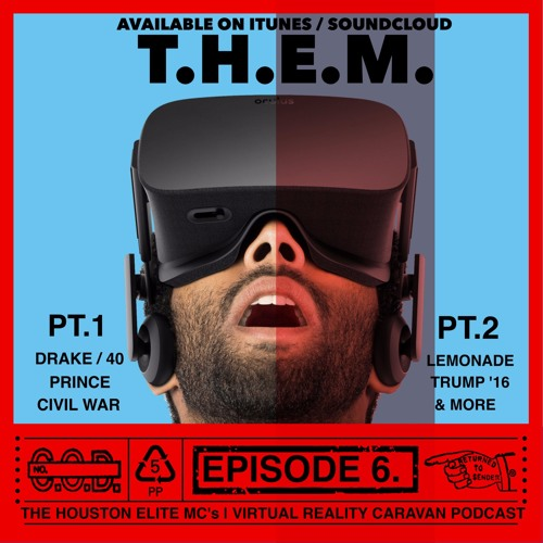 T.H.E.M.- Episode VI- pt. 1- VRC- Drake & 40 - Prince's Legacy - Pre- Civil War