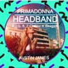 AVSTIN JAMES - Primadonna Headband (B.o.B Ft. 2 Chainz X Skogsra)