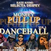 MONEEY PULL UP MIXTAPE - MOVADO - VYBZ KARTEL - SPICE - MAD COBRA - VANESSA BLING - ALKALINE - MORE
