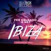 Fer Delgado & Nef - Ibiza (Original Mix) Preview