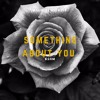 BSHM - Something About Your Love [Free Download]