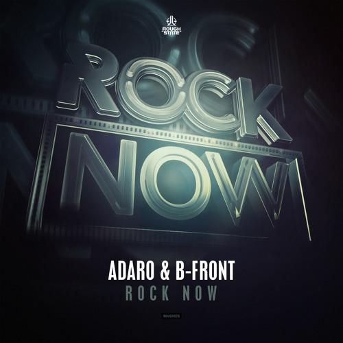Adaro & B-Front - Rock Now