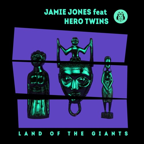 Jamie Jones Feat. Hero Twins - Land Of The Giants