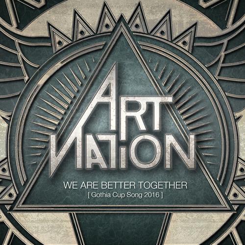 Art Nation - We Are Better Together