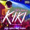 Let's Have A Kiki (Clean Version)