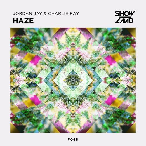 Jordan Jay & Charlie Ray - Haze (Original Mix)
