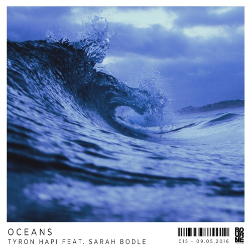 Tyron Hapi Ft Sarah Bodle - Oceans