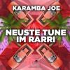 Karamba Joe – Der Neuste Tune Im Rarri
