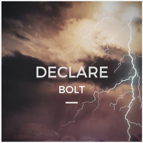 Declare - Bolt (Original Mix)