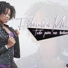 Filomena Maricoa - Tudo Para Me Babar (2016)