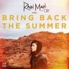 Rain Man Ft. Oly - Bring Back The Summer (Not Your Dope Remix) | Kuro Release