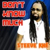 Don't Know Much_Cover_Steeve Khé
