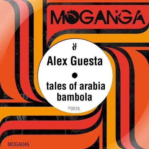 Alex Guesta - Tales Of Arabia (Original Mix)