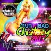 GT Vybzz - Out N Bad Chutney v2 - INFAMOUSRADIO.COM