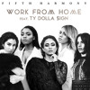 Fifth Harmony Feat Ty Dolla Ign Work From Home Pablo Mas Remix Mp3