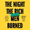 THE NIGHT THE RICH MEN BURNED by Malcolm Mackay, Read by Angus King- Audiobook Excerpt