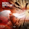 MAITIKA & DOPPLER SHIFT - VOICES (Out Now On Beatport)