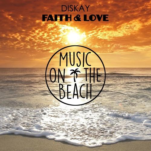 Diskay - Faith & Love