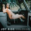 Joy Ride feat. Austin Mahone [Prod. By Nic Nac]