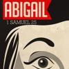 Abigail Saves Many Lives