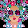Operation Funk (Grid Division Remix)[FREE DL]