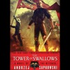 THE TOWER OF SWALLOWS by Andrzej Sapkowski, Read by Peter Kenny- Audiobook Excerpt