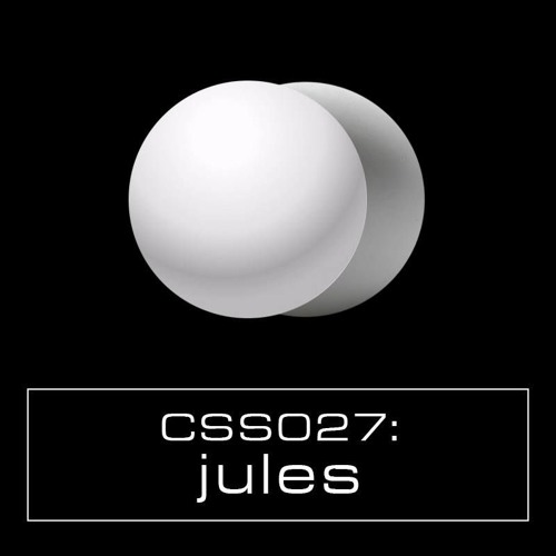 Cultivated Sound Sessions - CSS027: Jules