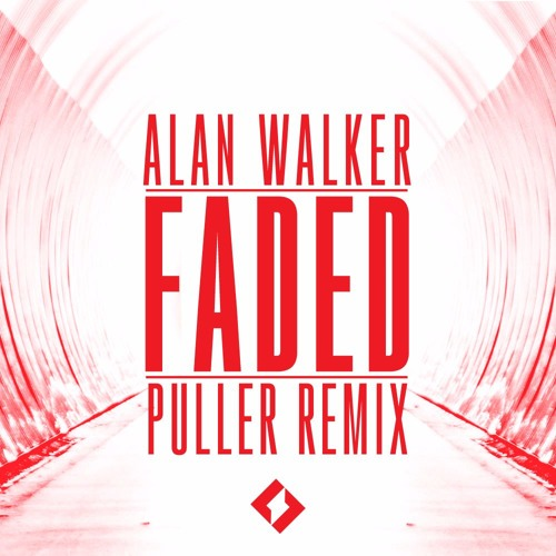 Alan Walker - Faded (Puller Remix)