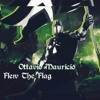 Ottavio Mauricio - Flew The Flag(Original Mix)[Free Download]