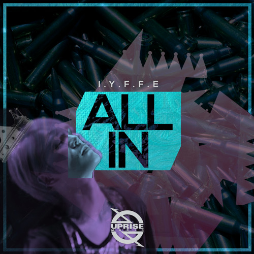 I.Y.F.F.E - All In