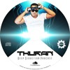 Thuran - #7 Deep Seduction Podcast (Special B-Day Mix)
