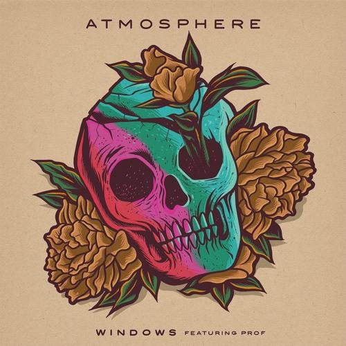 Atmosphere - Windows feat. Prof
