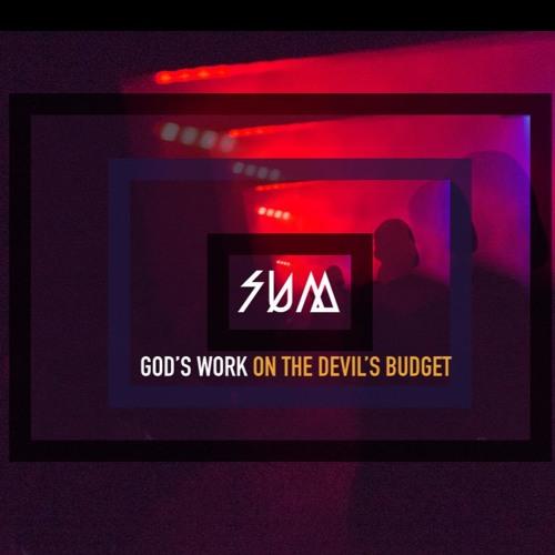 God's Work On The Devil's Budget