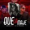 Jc La Nevula ft. Meneo H - Que La Maje