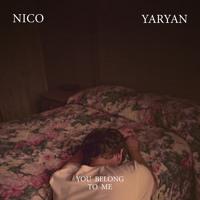 Nico Yaryan - You Belong To Me