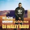 DJ Ajin - DJ Wale Babu Glitch Remix