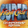 Super FightCast: Championship Edition - Episode 9: Chris Gonzales