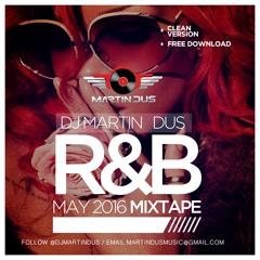 R & B Mixtape ( May 2016) Clean Version