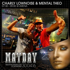 "Charly Lownoise & Mental Theo @ MAYDAY ""Twenty Five"""