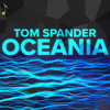 Tom Spander - Oceania [Free Download] mp3