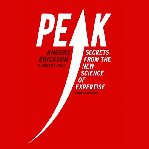 Peak by K. Anders Ericsson & Robert Pool (audiobook extract) read by Geoffrey Beevers